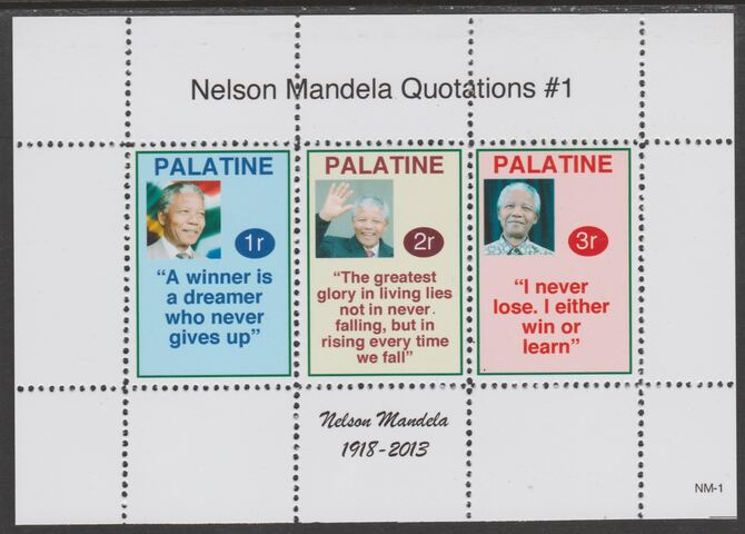 Palatine (Fantasy) Quotations by Nelson Mandela #1 perf deluxe glossy sheetlet containing 3 values each with a famous quotation,unmounted mint