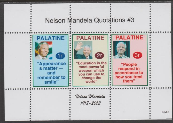 Palatine (Fantasy) Quotations by Nelson Mandela #3 perf deluxe glossy sheetlet containing 3 values each with a famous quotation,unmounted mint
