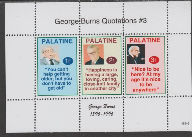Palatine (Fantasy) Quotations by George Burns #3 perf deluxe glossy sheetlet containing 3 values each with a famous quotation,unmounted mint