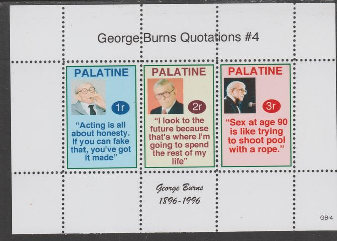 Palatine (Fantasy) Quotations by George Burns #4 perf deluxe glossy sheetlet containing 3 values each with a famous quotation,unmounted mint