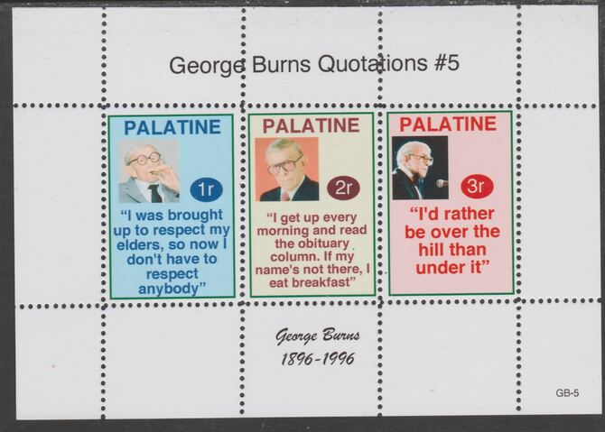 Palatine (Fantasy) Quotations by George Burns #5 perf deluxe glossy sheetlet containing 3 values each with a famous quotation,unmounted mint