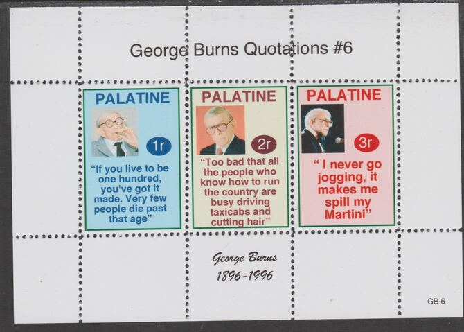Palatine (Fantasy) Quotations by George Burns #6 perf deluxe glossy sheetlet containing 3 values each with a famous quotation,unmounted mint