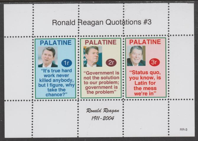 Palatine (Fantasy) Quotations by Ronald Reagan #3 perf deluxe glossy sheetlet containing 3 values each with a famous quotation,unmounted mint