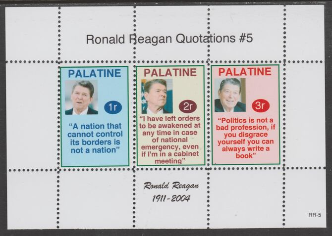 Palatine (Fantasy) Quotations by Ronald Reagan #5 perf deluxe glossy sheetlet containing 3 values each with a famous quotation,unmounted mint