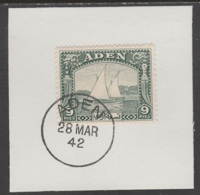 Aden 1937 Dhow 9pi deep green on piece with full strike of Madame Joseph forged postmark type 3, stamps on , stamps on  kg6 , stamps on forgeries, stamps on ships