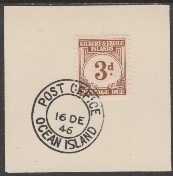 Gilbert & Ellice Islands 1940 Postage Due 3d brown on piece cancelled with full strike of Madame Joseph forged postmark type 191