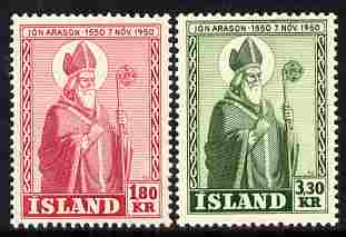 Iceland 1950 Death Anniversary of Bishop Jon Arason perf set of 2 unmounted mint, SG 309-10