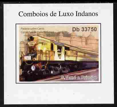 St Thomas & Prince Islands 2011 Indian Luxury Trains #3 imperf individual deluxe sheet unmounted mint. Note this item is privately produced and is offered purely on its thematic appeal