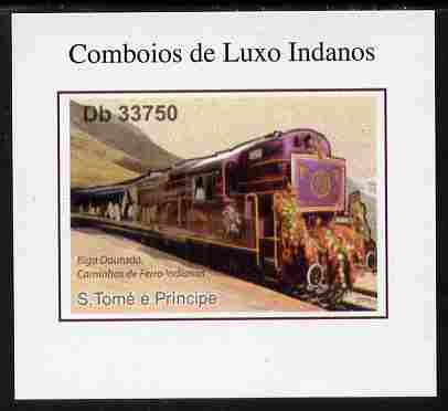 St Thomas & Prince Islands 2011 Indian Luxury Trains #4 imperf individual deluxe sheet unmounted mint. Note this item is privately produced and is offered purely on its thematic appeal