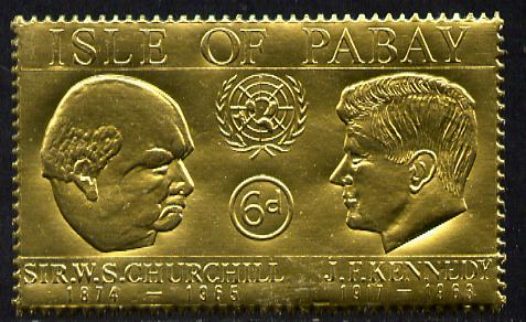 Pabay 1967 Churchill & Kennedy 6d value embossed in gold foil (perf) unmounted mint (Rosen PA61)