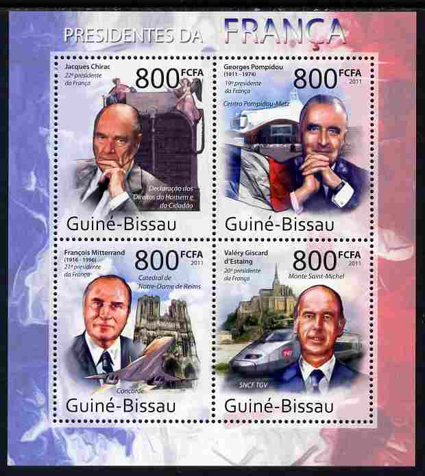 Guinea - Bissau 2011 French Presidents perf sheetlet containing 4 values unmounted mint