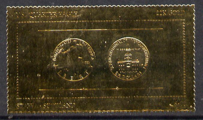 Staffa 1980 US Coins (1776 Quarter Eagle $2.5 coin both sides) on \A38 perf label embossed in 22 carat gold foil (Rosen 901?) unmounted mint
