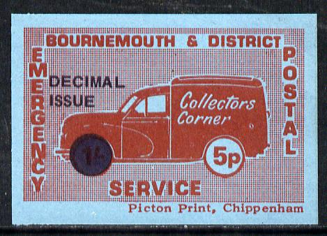 Cinderella - Great Britain 1971 Bournemouth & District Emergency Postal Service 'Collectors Corner Morris Van'  5p in red on blue paper opt'd 'Decimal Issue' unmounted mint