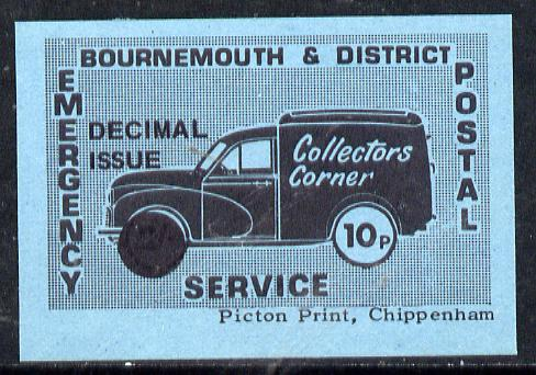 Cinderella - Great Britain 1971 Bournemouth & District Emergency Postal Service 'Collectors Corner Morris Van'  10p in black on blue paper opt'd 'Decimal Issue' unmounted mint