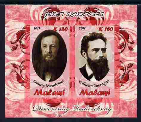 Malawi 2011 Scientists - Mendeleev & Roentgen imperf sheetlet containing 2 values unmounted mint