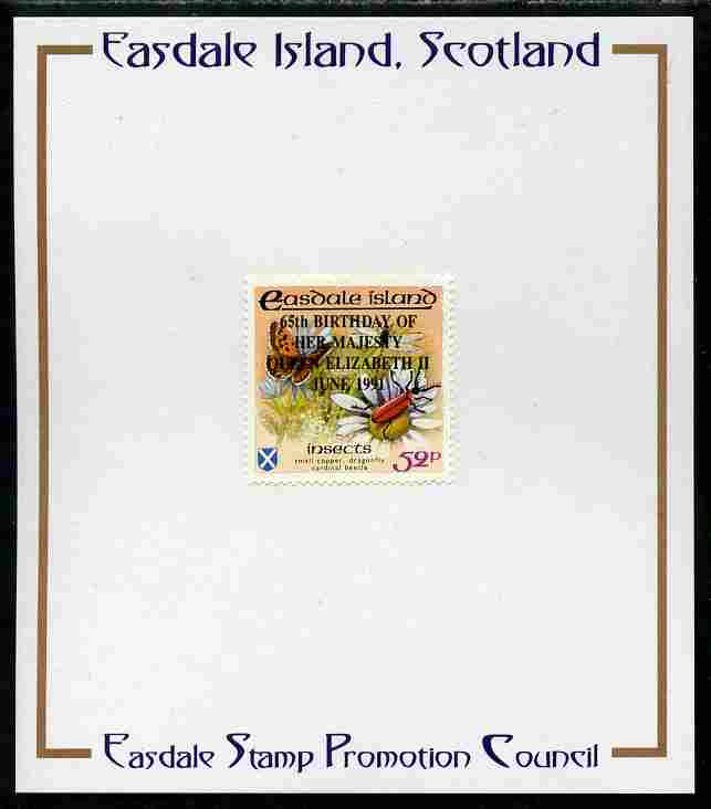 Easdale 1991 65th Birthday of Queen Elizabeth overprinted in black on Flora & Fauna perf definitive 52p (Butterfly & Insects) mounted on Publicity proof card issued by the Easdale Stamp Promotion Council
