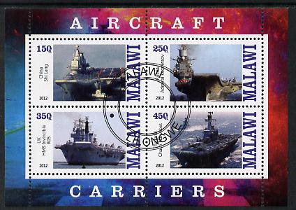 Malawi 2012 Aircraft Carriers #3 perf sheetlet containing 4 values fine cto used, stamps on ships, stamps on flat tops, stamps on aircraft carriers, stamps on aviation