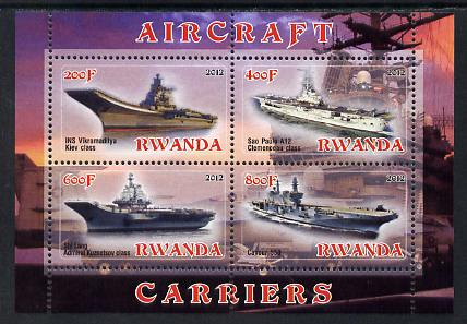 Rwanda 2012 Aircraft Carriers #3 perf sheetlet containing 4 values unmounted mint