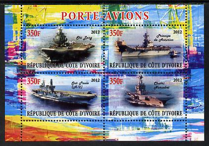 Ivory Coast 2012 Aircraft Carriers #4 perf sheetlet containing 4 values unmounted mint