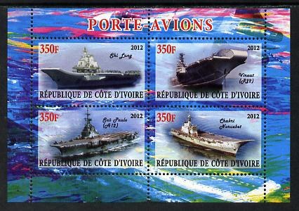 Ivory Coast 2012 Aircraft Carriers #5 perf sheetlet containing 4 values unmounted mint