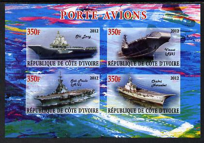 Ivory Coast 2012 Aircraft Carriers #5 imperf sheetlet containing 4 values unmounted mint