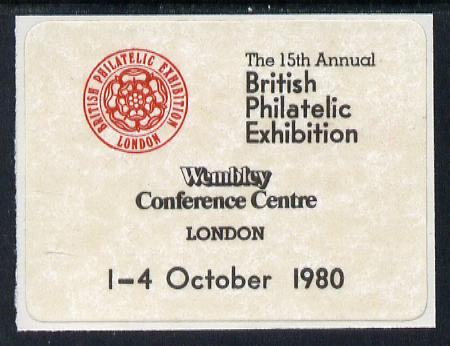 Cinderella - Great Britain 1980 British Philatelic Exhibition self adhesive label