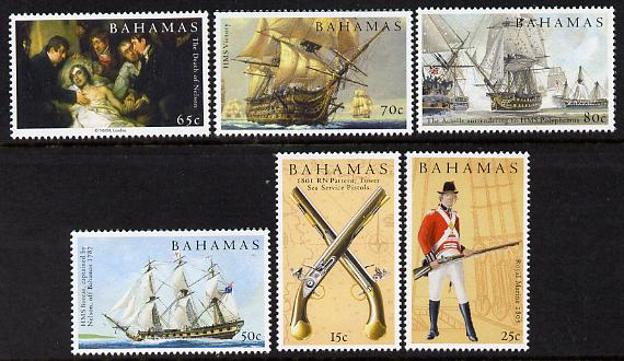 Bahamas 2005 Bicentenary of Battle of Trafalgar perf set of 6 unmounted mint SG 1380-85