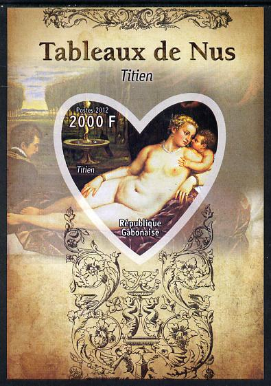 Gabon 2012 Paintings of Nudes - Titian imperf souvenir sheet containing heart-shaped stamp unmounted mint