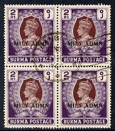 Burma 1945 Mily Admin opt on KG6 2r brown & purple block of 4 with central cds cancel SG 48