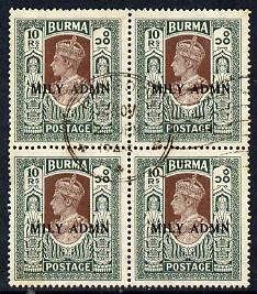 Burma 1945 Mily Admin opt on KG6 10r brown & myrtle block of 4 with central cds cancel SG 50