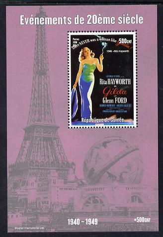 Guinea - Conakry 1998 Events of the 20th Century 1940-1949 Rita Hayworth perf souvenir sheet unmounted mint. Note this item is privately produced and is offered purely on its thematic appeal
