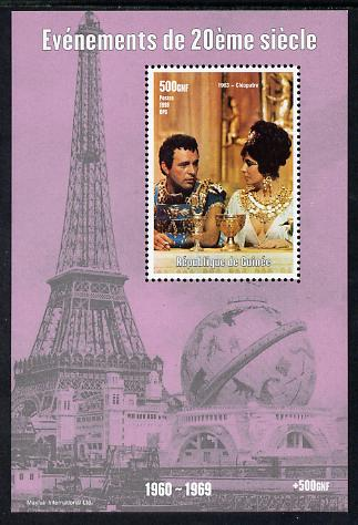Guinea - Conakry 1998 Events of the 20th Century 1960-1969 Cleopatra - the Movie perf souvenir sheet unmounted mint