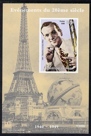 Niger Republic 1998 Events of the 20th Century 1940-1949 Glenn Miller imperf souvenir sheet unmounted mint. Note this item is privately produced and is offered purely on its thematic appeal