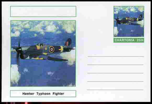 Chartonia (Fantasy) Aircraft - Hawker Typhoon Fighter postal stationery card unused and fine
