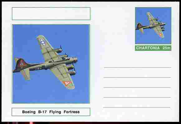 Chartonia (Fantasy) Aircraft - Boeing B-17 Flying Fortress postal stationery card unused and fine