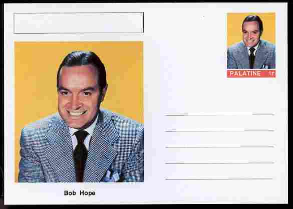 Palatine (Fantasy) Personalities - Bob Hope (comic actor) postal stationery card unused and fine