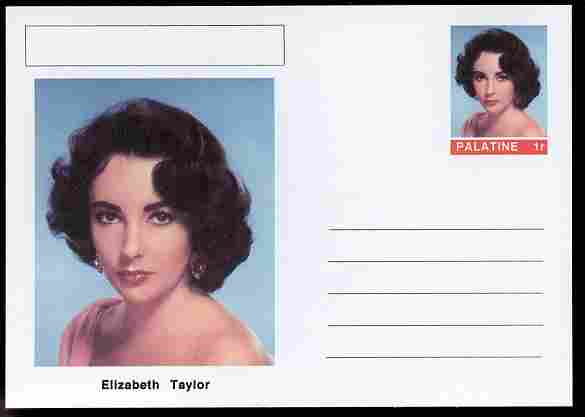 Palatine (Fantasy) Personalities - Elizabeth Taylor (actress) postal stationery card unused and fine