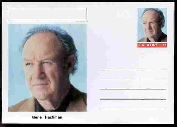 Palatine (Fantasy) Personalities - Gene Hackman (actor) postal stationery card unused and fine