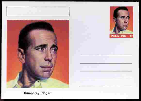 Palatine (Fantasy) Personalities - Humphrey Bogart (actor) postal stationery card unused and fine