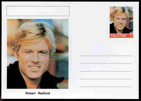 Palatine (Fantasy) Personalities - Robert Redford (actor) postal stationery card unused and fine
