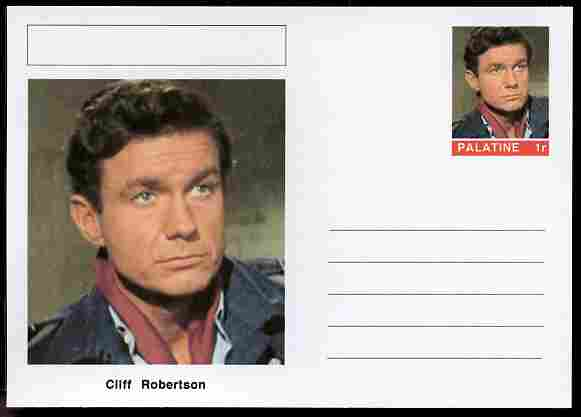 Palatine (Fantasy) Personalities - Cliff Robertson (actor) postal stationery card unused and fine, stamps on personalities, stamps on films, stamps on cinema, stamps on movies, stamps on