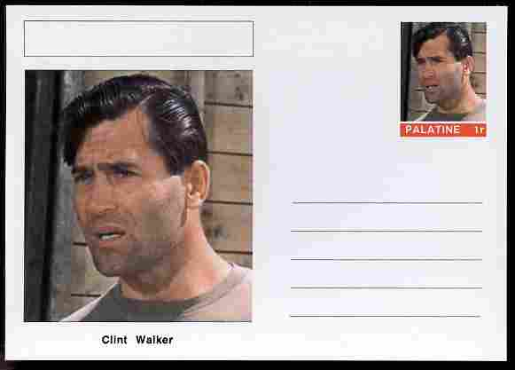 Palatine (Fantasy) Personalities - Clint Walker (actor) postal stationery card unused and fine