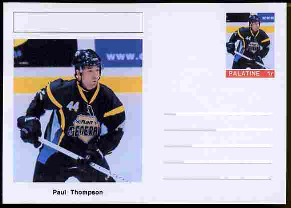 Palatine (Fantasy) Personalities - Paul Thompson (ice hockey) postal stationery card unused and fine