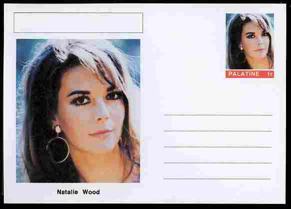 Palatine (Fantasy) Personalities - Natalie Wood (actress) postal stationery card unused and fine