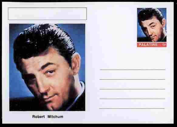 Palatine (Fantasy) Personalities - Robert Mitchum (actor) postal stationery card unused and fine