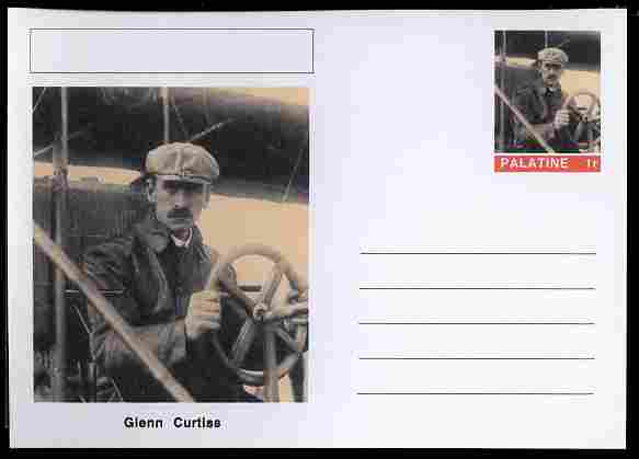 Palatine (Fantasy) Personalities - Glenn Curtiss (aviation pioneer) postal stationery card unused and fine