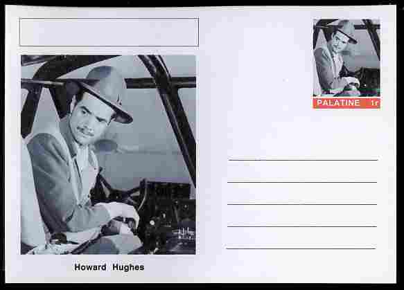 Palatine (Fantasy) Personalities - Howard Hughes (aviation pioneer) postal stationery card unused and fine