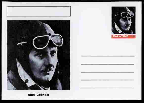 Palatine (Fantasy) Personalities - Alan Cobham (aviation pioneer) postal stationery card unused and fine