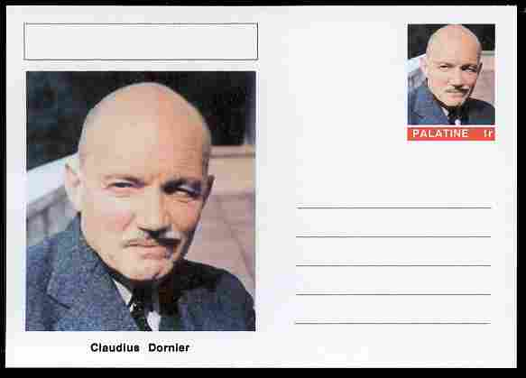 Palatine (Fantasy) Personalities - Claudius Dornier (aviation pioneer) postal stationery card unused and fine