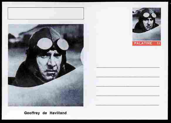 Palatine (Fantasy) Personalities - Geoffrey de Havilland (aviation pioneer) postal stationery card unused and fine, stamps on personalities, stamps on aviation, stamps on